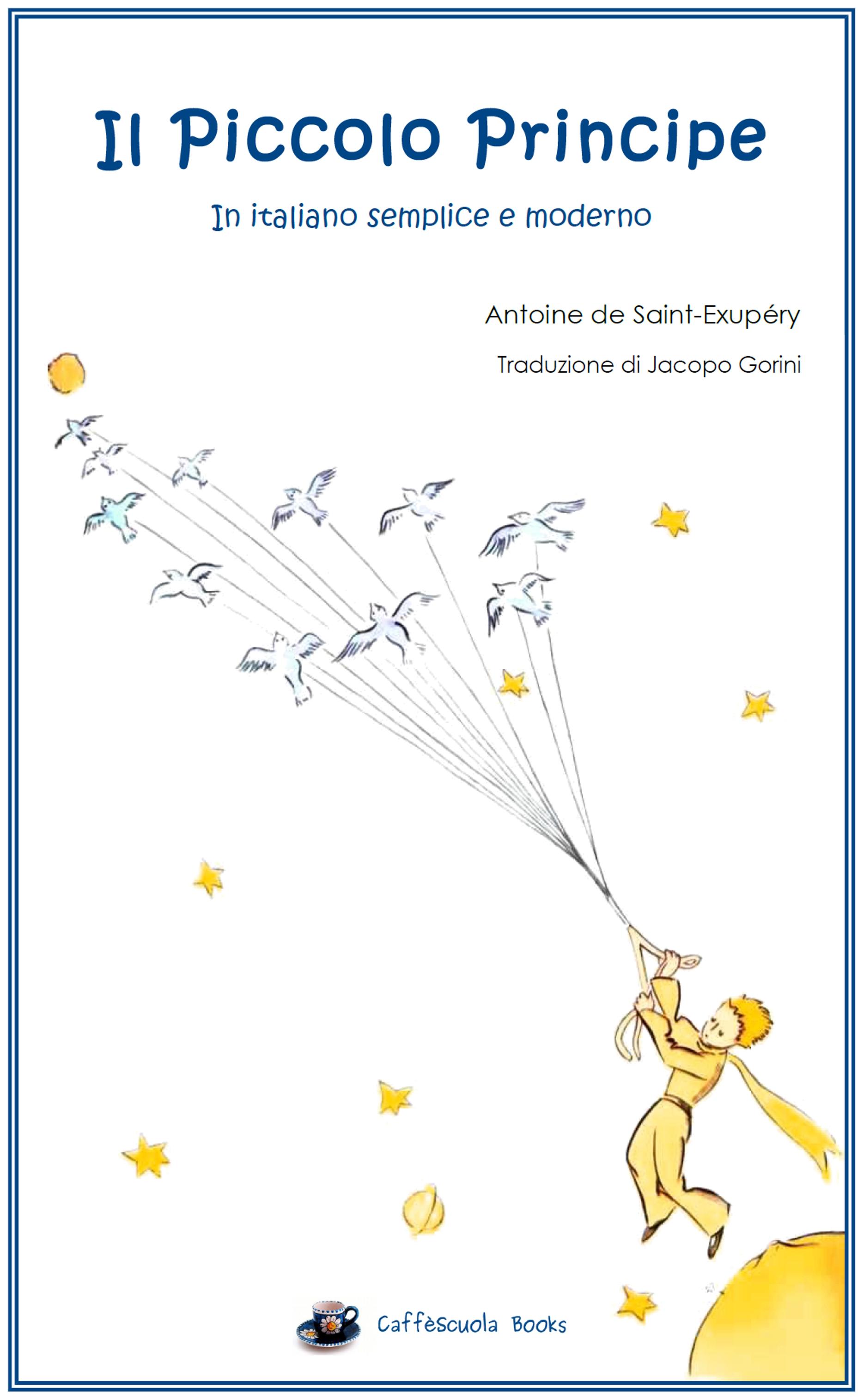 Il piccolo principe il libro caff scuola for Piccolo in francese